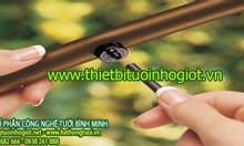 Tưới nhỏ giọt Hà Nội, báo giá ống tưới nhỏ giọt