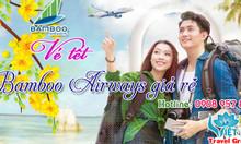 Vé máy bay tết 2019 Bamboo Airways