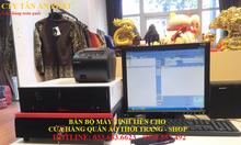 Chuyên bánmáy tính tiền cho cửa hàng quần áotại Sóc Trăng