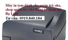 Bán máy in tem mã vạch tại Bạc Liêu cho shop thời trang quán trà sữa