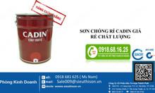 Nhận test mẫu sơn chống rỉ Cadin giá rẻ chất lượng cao cho công trình