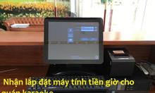 Lắp đặt máy tính tiền giờ cho quán karaoke, cửa hàng bida giá rẻ