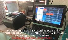 Bán phần mềm tính tiền giá rẻ cho quán ăn, cafe ở Tây Ninh
