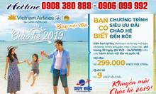 Chào hè 2019 Vietnam Airlines khuyến mãi vé nội địa 299k
