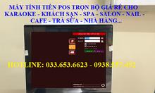 Bánmáy tính tiền giá rẻ cho Nhà Hàngtại Sài Gòn