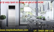 Dịch vụ tư vấn - báo giá - lắp đặt mày lạnh tủ đứng LG giá rẻ