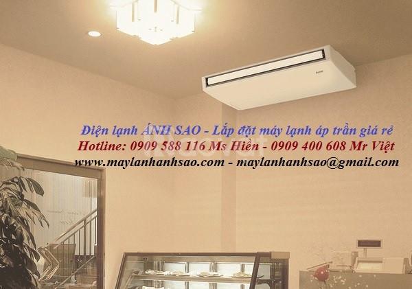 Chuyên khảo sát lắp đặt máy lạnh áp trần Daikin trọn gói giá rẻ
