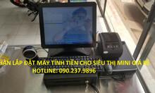 Bán máy tính tiền trọn cho siêu thị tại Cần Thơ Kiên Giang