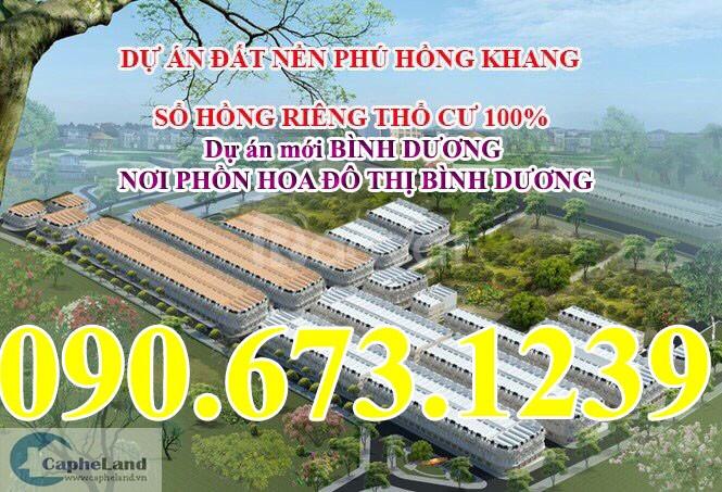 Phú Hồng Khang dự án Thuận An, Bình Dương lên thành phố kề Vsip