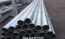 Thép ống phi 114, thép ống mạ kẽm phi 114, ống thép đúc đen dn100