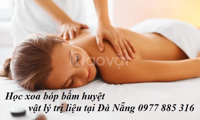 Học xoa bóp bấm huyệt vật lý trị liệu tại Đà Nẵng