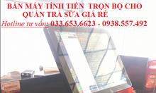 Trọn bộ máy tính tiền cho quán trà sữa giá rẻ tại Đà Nẵng