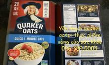 Yến mạch quaker oats- thực phẩm vàng cho sức khỏe