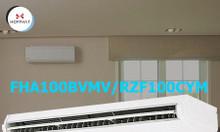 Điều hòa áp trần Daikin 1 chiều 34.100BTU (FHA100BVMV/RZF100CYM)