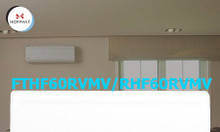Điều hòa inverter daikin 2 chiều 20.500BTU (FTHF60RVMV/RHF60RVMV)