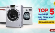 5 máy giặt đang được bán chạy tháng 6 tại Mạnh Nguyễn