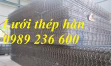 Sản xuất lưới thép hàn D3a50, D4a50, D5a100, D6a200.... giá rẻ