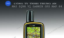Máy đo diện tích đất rừng  định vị GPS Garmin Map 64