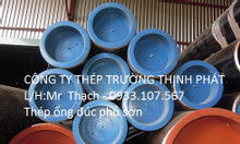 Ống thép phủ sơn phi 140,ống thép đúc mạ kẽm phi 140/dn 140, phi 219