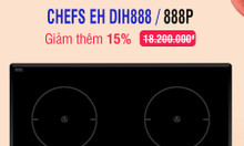Nổ đơn khuyến mãi 2/9, bếp từ Chefs EH DIH888 lại sắp cháy hàng