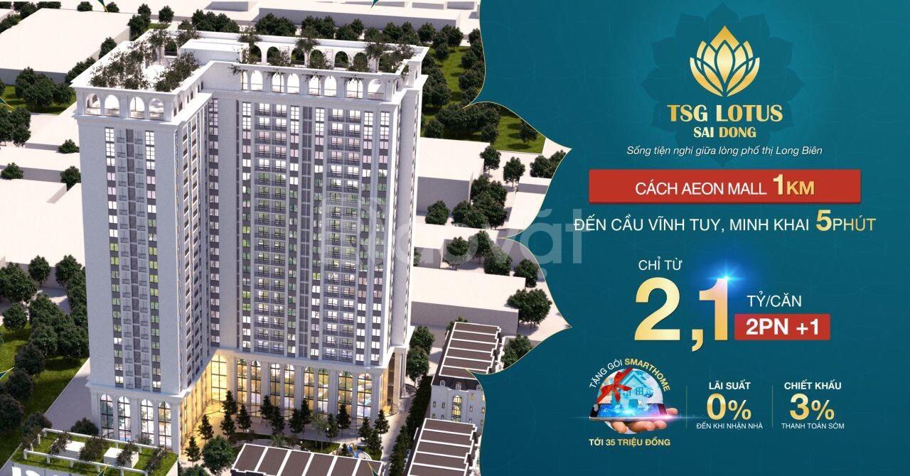 Chỉ 525 triệu để sở hữu căn hộ Smarthome TSG Lotus Long Biên, vay 0%