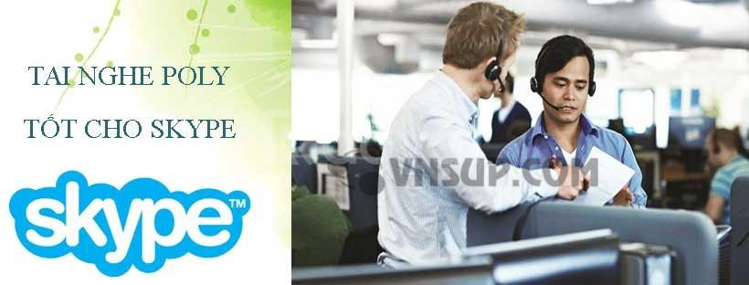 Bí quyết chọn tai nghe Poly ( Plantronics) tốt cho Skype là gì ?