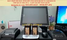 Máy tính tiền kèm bộ rung cho quán tràchanh tại TpHCM