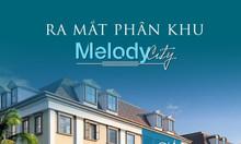 Nhận giữ chỗ Dự án Melody City Đà Nẵng Quỹ đất nền