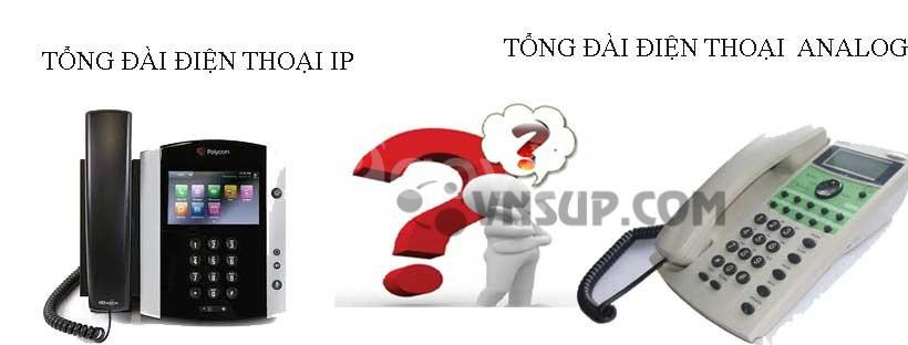 Sự khác nhau giữa tổng đài IP và tổng đài Analog