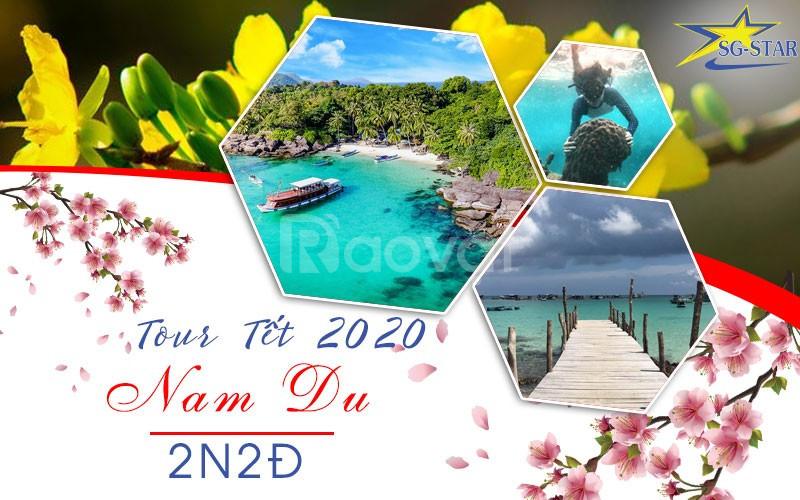 Tour Nam Du 2N2Đ Tết 2020 – viếng miếu Bà Chúa Xứ