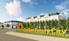 Golden Future city, dự án ngay Trung tâm hành chính Bàu Bàng
