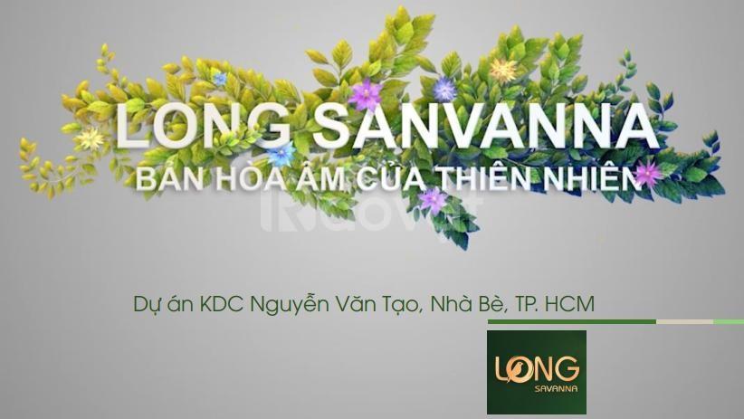 Khu dân cư Long Savanna Nhà Bè | 50 nền giai đoạn 1 từ Chủ đầu tư