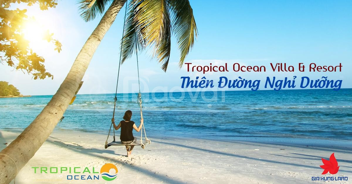 Tropical Ocean Villas & Resort, giá từ 15tr/m2
