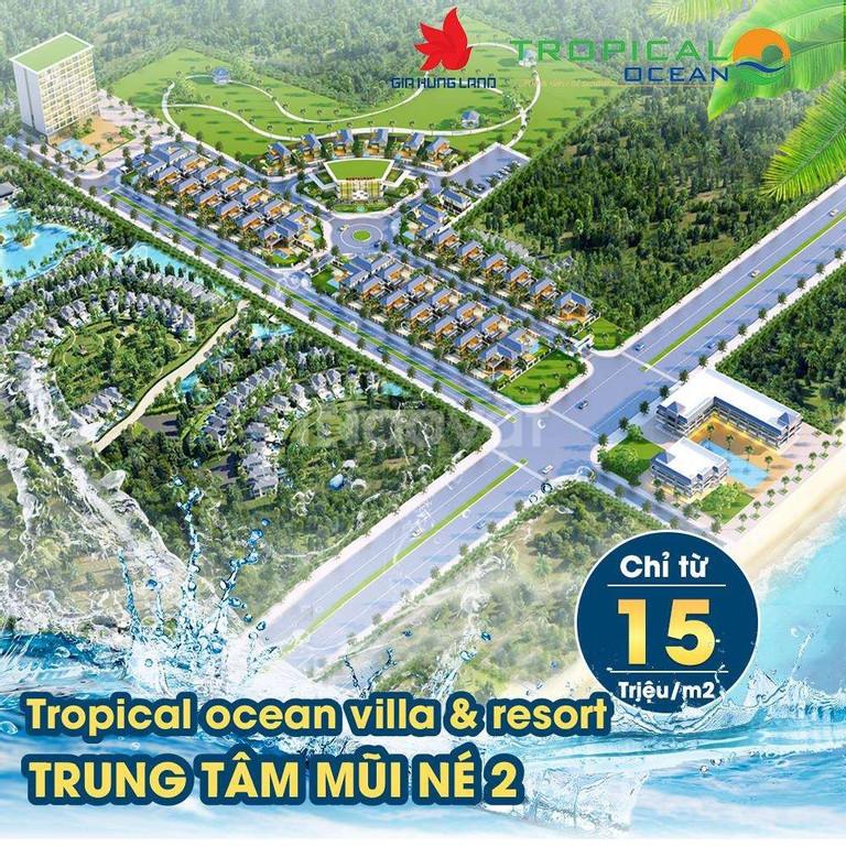Đất biệt thự biển Tropical Ocean Resort, giá chỉ từ 15tr/m2