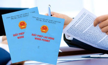 Vì sao phải xin cấp giấy phép lao động – thẻ tạm trú cho người nước ng