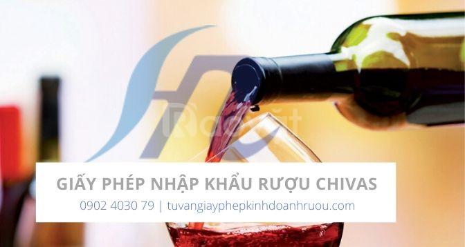 Tư vấn quy trình làm giấy phép nhập khẩu rượu Chivas