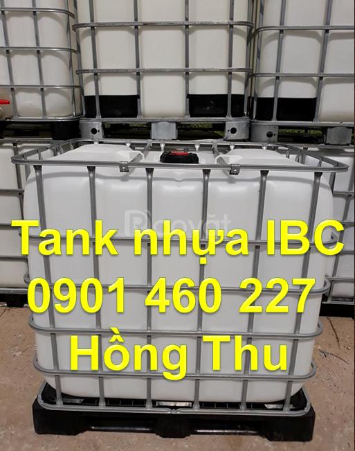 Thùng nhựa đựng hóa chất, thùng nhựa ibc 1000 lít, bồn nhựa 1000L cũ