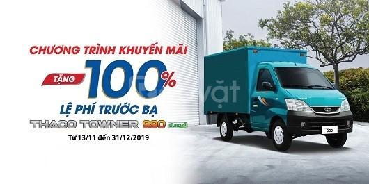 Xe tải Thaco 1 tấn, động cơ suzuki, khuyến mãi 100% trước bạ