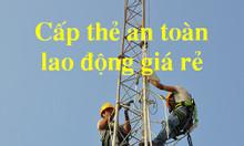 Huấn luyện an toàn lao động nhóm 3 cấp thẻ tại  Cai Lậy Tiền Giang