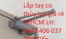 Sửa tay co thủy lực giá rẻ TPHCM Dân Tiến