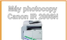 Máy photo mini Canon IR 2006N full option giá chỉ 23 tr500