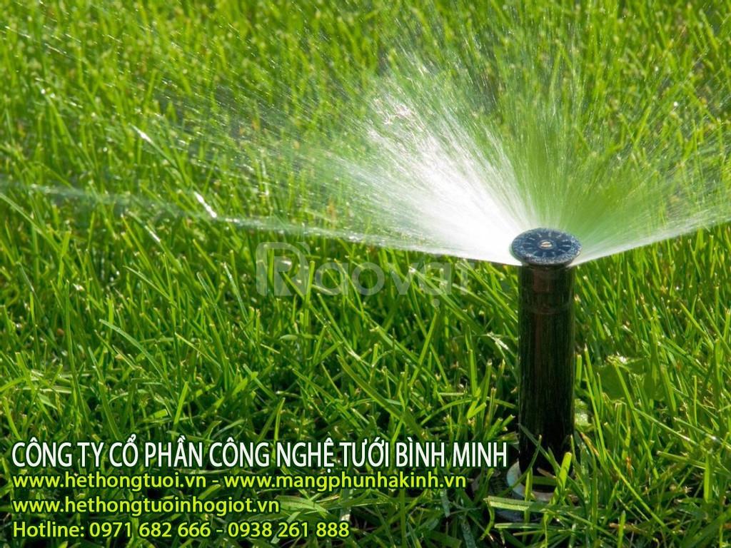 Tưới cảnh quan sân vườn, hệ thống tưới cỏ, vòi phun tưới cỏ, béc phun