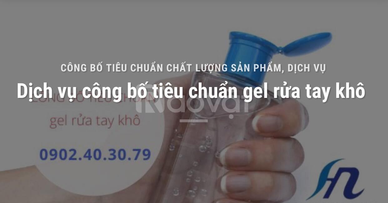 Dịch vụ công bố tiêu chuẩn gel rửa tay khô