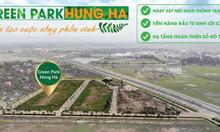 Nhận đặt chỗ đất nền Green Park Hưng Hà Thái Bình