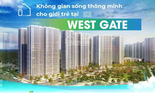 West gate - nơi khởi đầu cuộc sống đẳng cấp