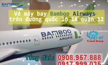 Vé máy bay Bamboo Airways trên đường quốc lộ 1A quận 12