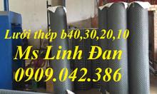 Lưới b40 mạ kẽm, lưới b40 bọc nhựa, chuyên cung cấp lưới b40 uy tín