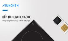 Bếp từ Munchen G60X lại tiếp tục vị trí bán chạy