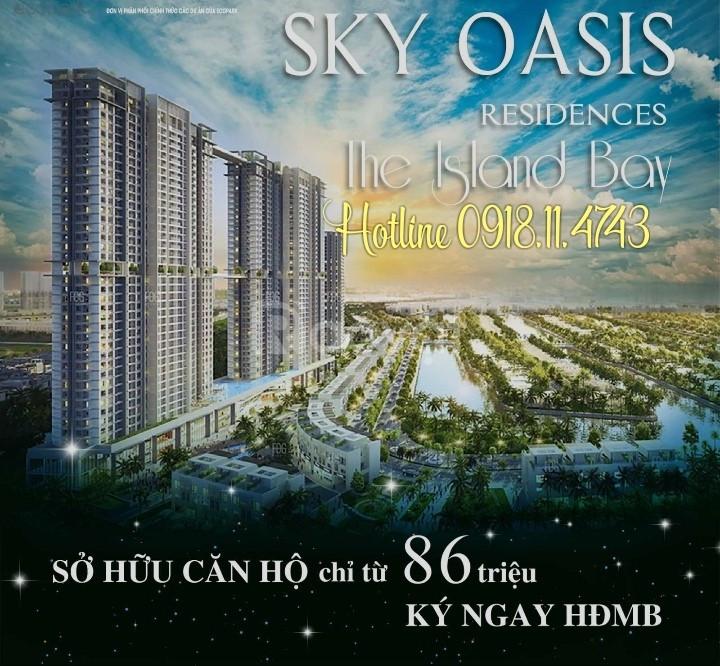 Chung cư Sky Oasis từ 86Tr Ký HĐ, HTLS 0%/2 năm CK 5%