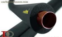Ống cao su xốp bảo ôn cách âm cách nhiệt đường ống giá rẻ tại Hà Nội